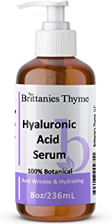 Brittanie's Thyme Hyaluronic Acid Serum, 8 oz, 100% Botanical   Anti Wrinkle & Hydrating