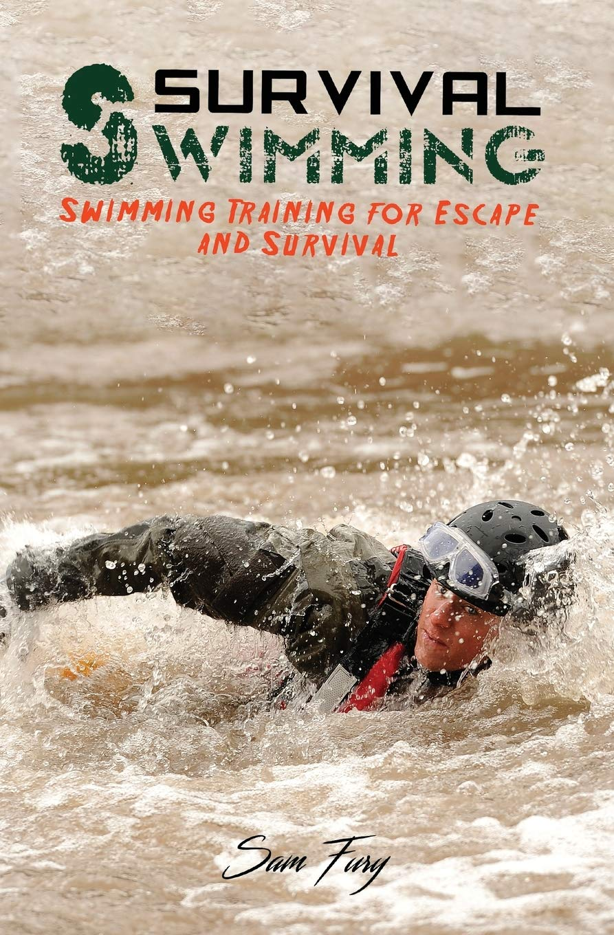 Survival Swimming: Swimming Training For Escape And Survival (Escape, Evasion, And Survival)
