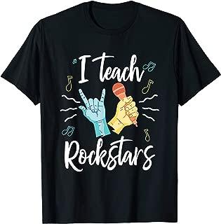 I Teach Rock Stars Rock Music Teacher T-Shirt