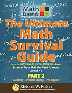 The Ultimate Math Survival Guide Part 2: Part of the Mastering Essential Math Skills Series