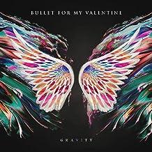 Bullet For My Valentine - Gravity / Radioactive Explicit Lyrics (2019) LEAK ALBUM