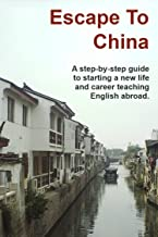 Escape to China (English Edition)
