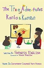 The True Adventures of Kania & Kamron