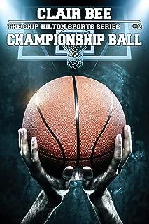 Championship Ball (The Chip Hilton Sports Series)
