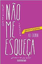 Não me esqueça (garota <3 garoto) (Portuguese Edition)