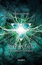 Spektrum #4: Kvadrantiderne (Danish Edition)