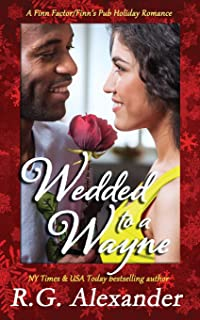 Wedded to a Wayne: A Finn World Holiday Romance