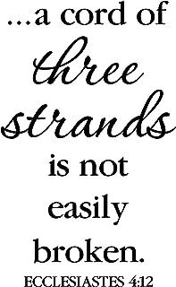 Ecclesiastes 4:12 A Cord of Three Strands is Not Easily Broken, Master Bedroom, Wedding Verse, Wall Vinyl Decal, Bible Verse 16