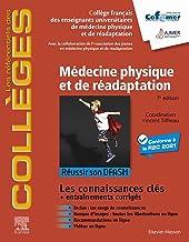 Médecine physique et de réadaptation: Réussir son DFASM - Connaissances clés (les référentiels des collèges)