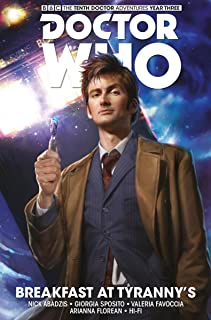 Doctor Who: The Tenth Doctor - Breakfast at Tyranny's, Volume 8 (Doctor Who: the Tenth Doctor 1) [Idioma Inglés]