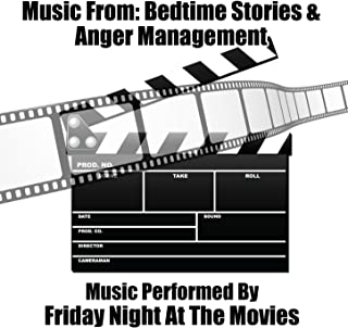 Music From: Bedtime Stories & Anger Management