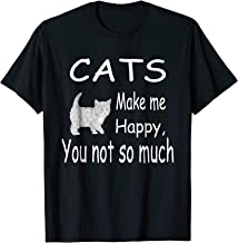 Best cats make me happy you not so much Reviews
