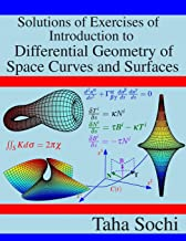 Solutions of Exercises of Introduction to Differential Geometry of Space Curves and Surfaces