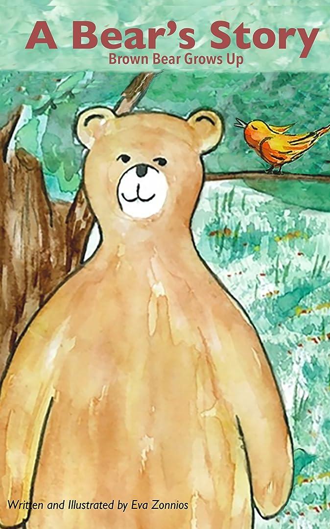 バースノート軍隊A Bear's Story |  A Picture book story about the environment: Fun Bedtime Story : Baby - 8 years (Eva Zonnios Children's Collection 1) (English Edition)