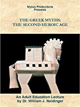 The Greek Myths: The Second Heroic Age