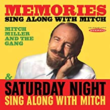 Memories: Sing Along With Mitch - Saturday Night Sing Along With Mitch