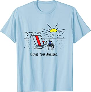 Define Your Awesome Beach Scene T-Shirt