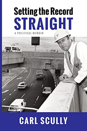 Setting the Record Straight: A Political Memoir