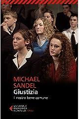 Giustizia: Il nostro bene comune (Italian Edition) Kindle Edition