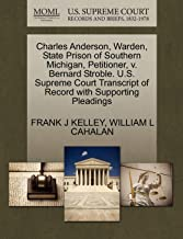 Charles Anderson, Warden, State Prison of Southern Michigan, Petitioner, v. Bernard Stroble. U.S. Supreme Court Transcript of Record with Supporting Pleadings