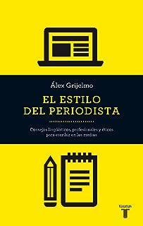 El estilo del periodista (Spanish Edition)