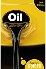 Oil: A Beginner's Guide (Beginner's Guides) Kindle Edition
