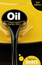 Oil: A Beginner's Guide (Beginner's Guides) (English Edition)