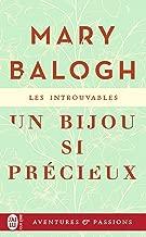 Un bijou si précieux (J'ai lu Aventures & Passions - Les introuvables t. 11762) (French Edition)