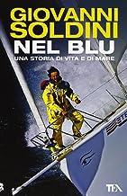 Scaricare Libri Nel blu. Una storia di vita e di mare PDF