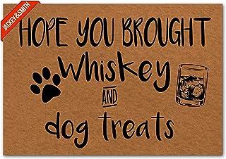 Jackey&Smith Door Mat Hope You Brought Whiskey & Dog Treats Welcome Mats for Front Door Indoor Outdoor Dooormats Non Slip ...