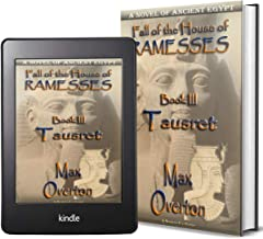Fall of the House of Ramesses, Book 3: Tausret: A Novel of Ancient Egypt