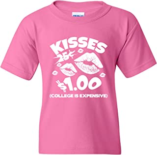 Kisses $1 College is Expensive - Kissing Booth Funny Valentines Day Youth T Shirt