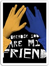 Sticker Television Show Because You are My Friend Tv Shows Series (3