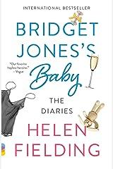 Bridget Jones's Baby: The Diaries Kindle Edition