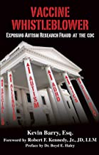 Vaccine Whistleblower: Exposing Autism Research Fraud at the CDC