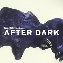 Late Night Tales presents - After Dark [帯解説・国内仕様輸入盤] (BRALN31)