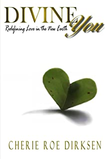 Divine You: Redefining Love in the New Earth