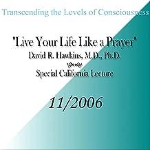 david hawkins prayer