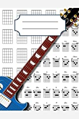 Guitar Chord Diagrams Notebook: 100+ Blank Guitar Chord Writing Paper with Chord Fingering Chart Cheat Sheets and Circle of Fifths Paperback