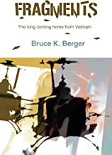Fragments: The long coming home from Vietnam