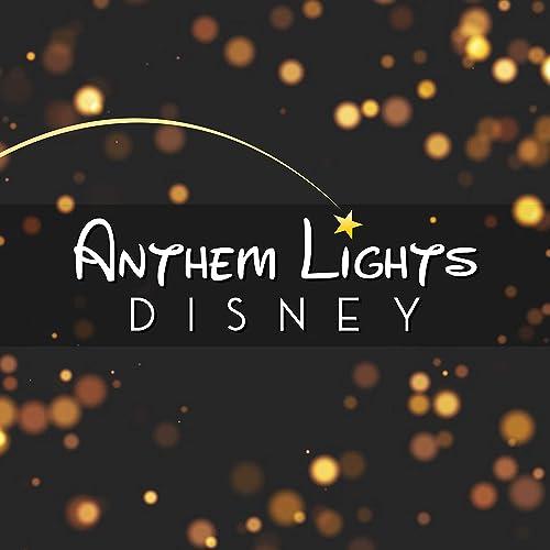 Anthem Lights Disney 365 Days Of Inspiring Media