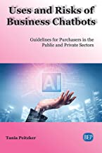 Uses and Risks of Business Chatbots: Guidelines for Purchasers in the Public and Private Sectors (ISSN)