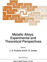 Metallic Alloys: Experimental and Theoretical Perspectives: 256
