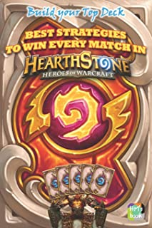 Best strategies to win every match in Hearthstone: Build your Top Deck