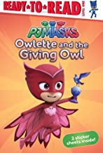 Owlette and the Giving Owl (PJ Masks)