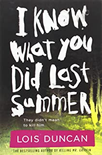I Know What You Did Last Summer (Lois Duncan Thrillers)