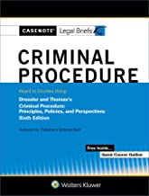 Casenote Legal Briefs for Criminal Procedure Keyed to Dressler and Thomas (Casenote Legal Briefs Series)