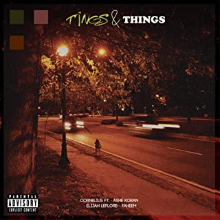 TINGS & THINGS [Explicit]