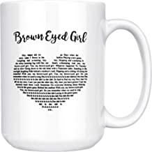 Brown Eyed Girl Lyrics Ceramic Coffee Mug Tea Cup (15oz, White)