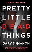Pretty Little Dead Things (Thomas Usher Book 1)